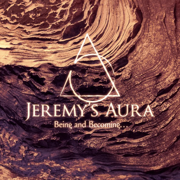 Jeremy's Aura - Being and Becoming...