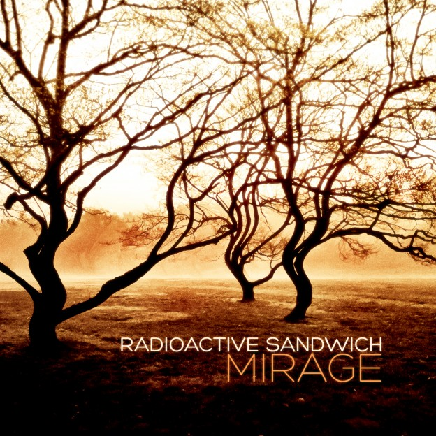 Radioactive Sandwich - Mirage